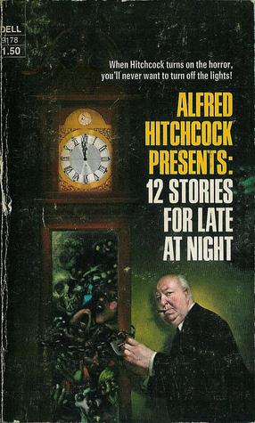 Alfred Hitchcock Presents: 12 Stories For Late At Night