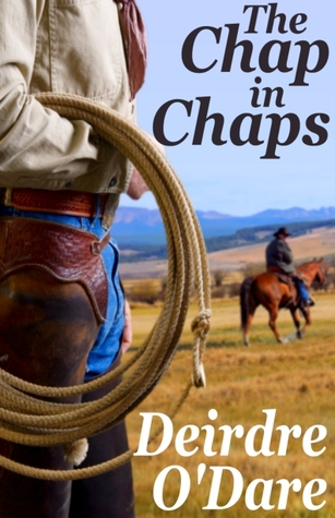 The Chap In Chaps by Deirdre O'Dare