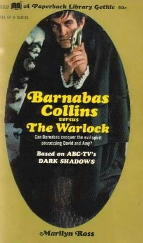 Barnabas Collins Versus the Warlock (Dark Shadows, #11)