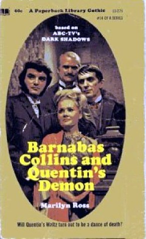 Barnabas Collins and Quentin's Demon by Marilyn Ross