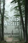 Wild Angels by Bethany Brown