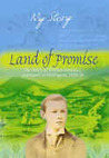 Land of Promise: The Diary of William Donahue, Gravesend to Wellington, 1839-40