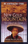 New Gold Mountain: the diary of Shu Cheong
