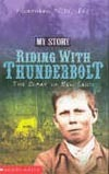 Riding With Thunderbolt by Allan Baillie