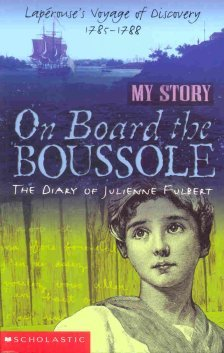 On Board the Boussole: The Diary of Julienne Fulbert, Laperouse's Voyage of Discovery, 1785-1788