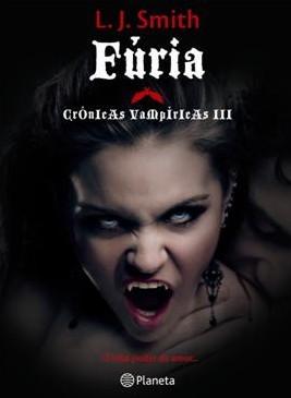 Fúria (Crónicas Vampíricas, #3)