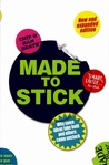 Made to Stick: Wh...