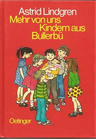 Ebook Mehr von uns Kindern aus Bullerbü by Astrid Lindgren DOC!