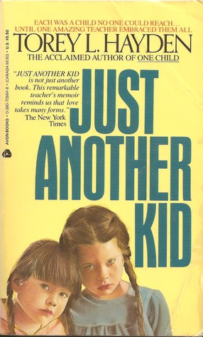 Just Another Kid by Torey L. Hayden