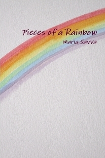 Pieces of a Rainbow by Maria Savva
