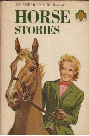 The American Girl Book of Horse Stories