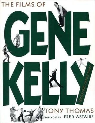 The Films of Gene Kelly