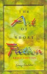 Art of Short Fiction, The, Brief Edition