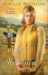 A Love of Her Own (Heart of the West, #3)