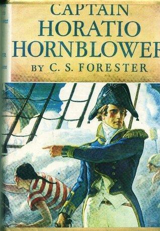 Captain Horatio Hornblower by C.S. Forester