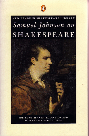 samuel johnson on shakespeare essays Johnson on shakespeare : essays and notes and millions of other books are available for amazon kindle learn more enter your mobile number or email address below and we'll send you a link to download the free kindle app.