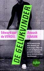 De Gelukvinder by Edward van de Vendel, Anoush Elman