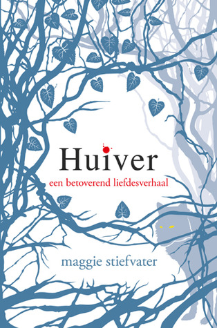 Huiver (The Wolves of Mercy Falls, #1)