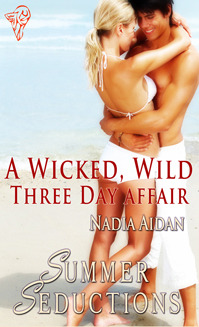 A Wicked, Wild Three Day Affair