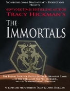 The Immortals by Tracy Hickman