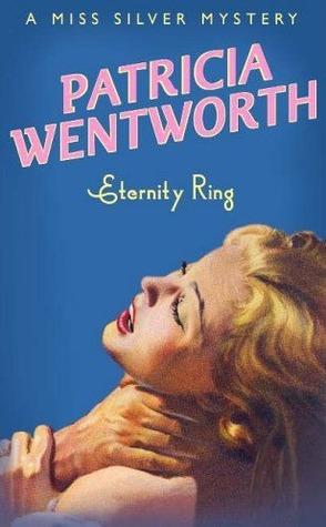 Eternity ring par Patricia Wentworth