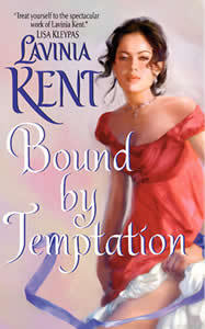 Bound By Temptation by Lavinia Kent