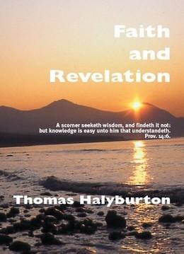 Faith And Revelation by Thomas Halyburton