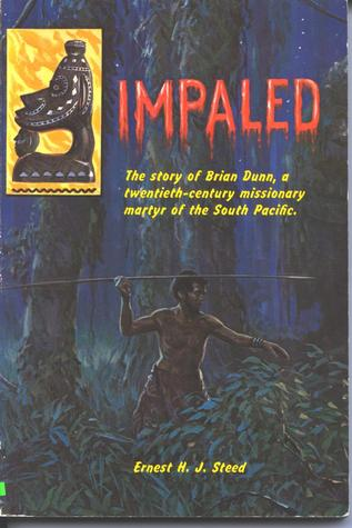 Impaled by Ernest H. J. Steed