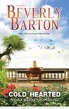 Cold Hearted - Pesona Wanita Yang Terluka by Beverly Barton