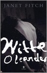 Witte Oleander by Janet Fitch