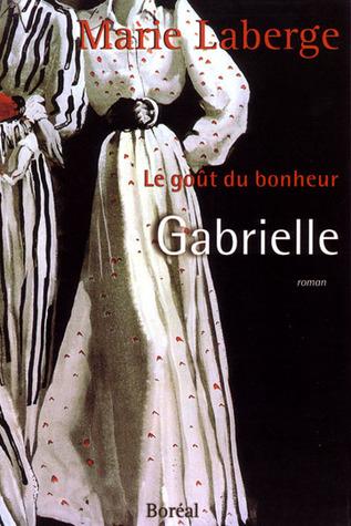 Gabrielle (Le goût du bonheur, #1)