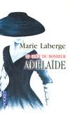 Adélaïde by Marie Laberge