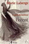 Florent (Le goût du bonheur, #3)