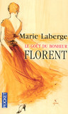 Florent by Marie Laberge