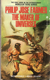 The Maker of Universes by Philip José Farmer