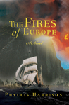 The Fires of Europe by Phyllis Harrison