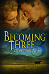 Becoming Three by Cameron Dane