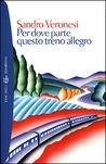 Per dove parte questo treno allegro audiobook download free