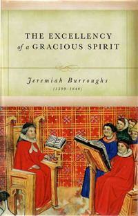 The Excellency of a Gracious Spirit: A Treatise on Numbers 14:24