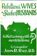 Rebellious Wives and Slacker Husbands