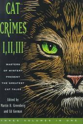 Cat Crimes I, II, and III