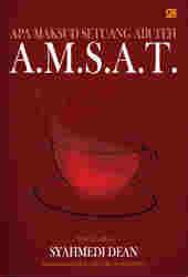 A.M.S.A.T - Apa Maksud Setuang Air Teh