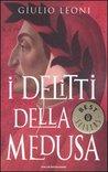 I delitti della Medusa (Dante Alighieri, #1)