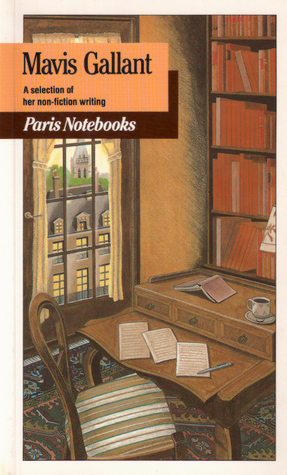 Paris Notebooks: A Selection of her Non-Fiction