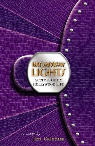 Broadway Lights (Secrets of My Hollywood Life, #5)
