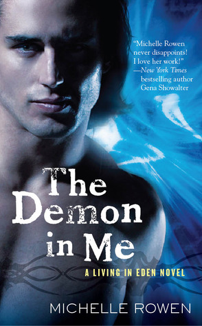 The Demon in Me by Michelle Rowen