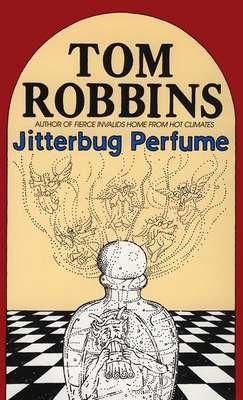 Ebook Jitterbug Perfume by Tom Robbins read!