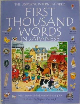 First Thousand Words in Japanese: With Internet-Linked Pronunciation Guide