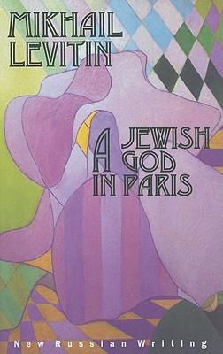 A Jewish God in Paris  (Vol.45 of the GLAS Series)