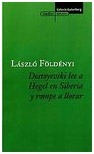 Dostoyevski lee a Hegel en Siberia y rompe a llorar (Satelites)